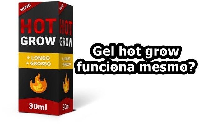Gel Hot Grow funciona